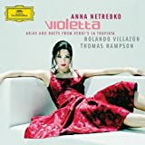 VIOLETTA - Arias and Duets from Verdi's La Traviata ( Anna Netrebko