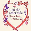 On the Other Side Audiobook by Carrie Hope Fletcher Narrated by Carrie Hope Fletcher