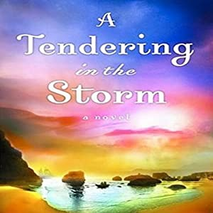 Tendering in the Storm Audiobook
