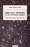 img - for The GCC States In An Unstable World book / textbook / text book