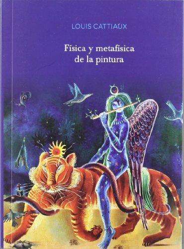 FISICA Y METAFISICA DE LA PINTURA