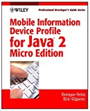 img - for Mobile Information Device Profile for Java 2 MicroEdition: Professional Developer's Guide (Professional Developer's Guide Series) book / textbook / text book