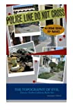 img - for The Topography of Evil: Notorious Northern California Murder Sites (Volume 1) book / textbook / text book