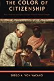 img - for The Color of Citizenship: Race, Modernity and Latin American / Hispanic Political Thought book / textbook / text book