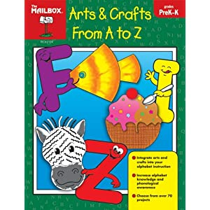 Arts & Crafts From A To Z (PreK-K)