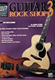 Aaron Stang 21st Century Guitar Rock Shop 3: The Most Complete Guitar Course Available, Book & CD [With CD]