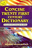 img - for Concise Twenty First Century Dictionary: English into English and Urdu (Concise 20th Century Dictionar) book / textbook / text book
