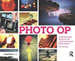 Photo Op: 52 Weekly Ideas for Creativ...