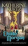 img - for By Katherine Kurtz Childe Morgan (A Novel of Deryni) [Mass Market Paperback] book / textbook / text book