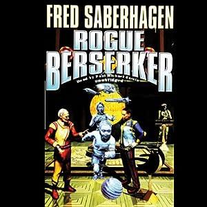 Rogue Berserker | [Fred Saberhagen]