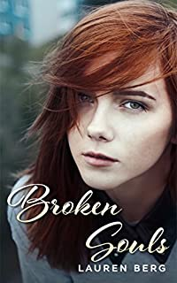 (FREE on 10/1) Broken Souls: Love And Betrayal by Lauren Berg - http://eBooksHabit.com