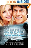 The Sweetest Game: A Novel (The Perfect Game Book 3)