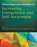 img - for Clinical Supervision Activities for Increasing Competence and Self-Awareness book / textbook / text book
