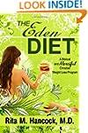 The Eden Diet: A Biblical and Mercifu...