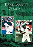 img - for Kane County Cougars (IL) (Images of Baseball) book / textbook / text book