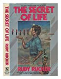The Secret of Life (0312943989) by Rucker, Rudy