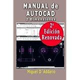 Manual de Autocad: 2 Dimensiones (Spanish Edition)