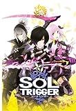 SOL TRIGGER (ソールトリガー)
