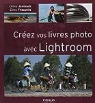 CR�EZ VOS LIVRES PHOTO AVEC LIGHTROOM