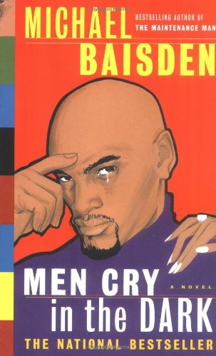 Men Cry in the Dark: A Novel