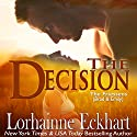 The Decision: The Friessens, Book 5 Audiobook by Lorhainne Eckhart Narrated by Valerie Gilbert