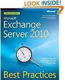 Microsoft Exchange Server 2010 Best Practices (IT Best Practices - Microsoft Press)