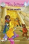 T�a Sisters, Tome 3 : La cit� secr�te par Stilton