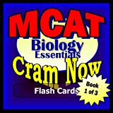 MCAT Prep Test BIOLOGY Flash Cards--CRAM NOW!--MCAT Exam Review Book & Study Guide (MCAT Cram Now!)