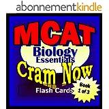 MCAT Prep Test BIOLOGY Flash Cards--CRAM NOW!--MCAT Exam Review Book & Study Guide (MCAT Cram Now! 1) (English Edition)