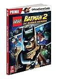 Lego Batman 2: DC Super Heroes: Prima Official Game Guide (Prima Official Game Guides) by Stratton, Stephen [2012] bei amazon kaufen