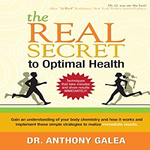 The Real Secret to Optimal Health | [Dr. Anthony Galea]