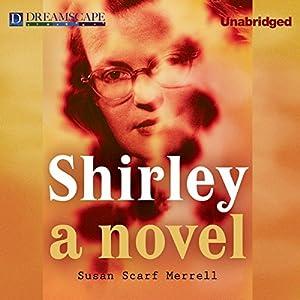 Shirley | [Susan Scarf Merrell]