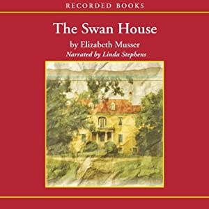 The Swan House | [Elizabeth Musser]