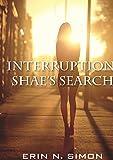 Interruption: Shae's Search