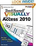 Teach Yourself Visually Access 2010 (...