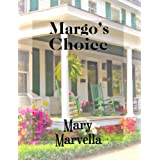 Margo's Choice ~ Mary Marvella