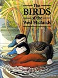 The Birds of the West Midlands G.R., DEAN, A.R., RICHARDS, A.J., SMALLSHIRE, D. HARRISON