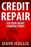 51LEP23H0pL. SL160  Credit Repair   Fix Your Credit Starting Today (The Fast Track To A Clean Credit Report And Improved Credit Scores)