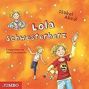 Lola Schwesterherz (Lola 7) | Isabel Abedi