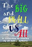 img - for The Big and Small of Us All book / textbook / text book