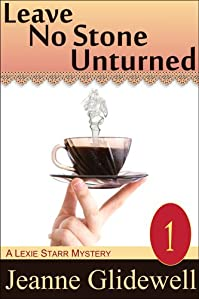 Leave No Stone Unturned by Jeanne Glidewell ebook deal