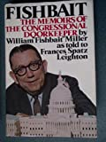 img - for Fishbait: The Memoirs of the Congressional Doorkeeper book / textbook / text book
