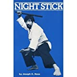 Night stick ~ Joseph C. Hess