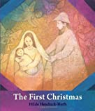 img - for The First Christmas: For Young Children by Hilde Heyduck-Huth (2013-09-01) book / textbook / text book