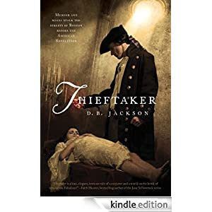 Thieftaker by D.B. Jackson – Review