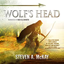 Wolf's Head: The Forest Lord (       UNABRIDGED) by Steven A. McKay Narrated by Nick Ellsworth