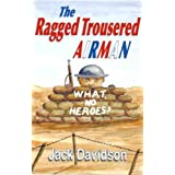 The Ragged Trousered Airmanby Jack Davidson