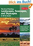 Art of Painting Landscapes, Seascapes...