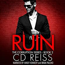 Ruin Audiobook by CD Reiss Narrated by Brian Pallino, Mindy Kennedy