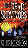 img - for The Dead Survivors: A Mars Bahr Mystery book / textbook / text book